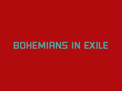 Bohemians in Exile
